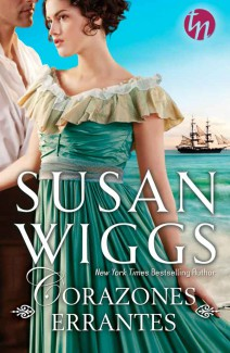Susan Wiggs - Corazones errantes