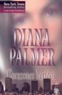 Diana Palmer - Corazones heridos