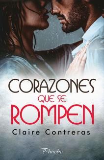 Claire Contreras - Corazones que se rompen