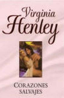 Virginia Henley - Corazones salvajes