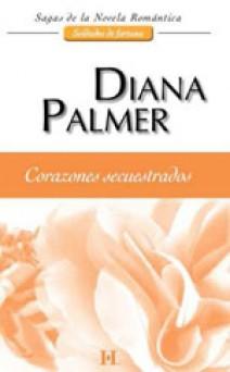 Diana Palmer - Corazones secuestrados