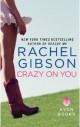 Rachel Gibson - Crazy on you