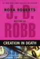 J.D. Robb - Creation in death