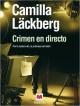 Camilla Läckberg - Crimen en directo