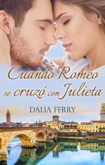 Cuando Romeo se cruzó con Julieta