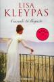 Lisa Kleypas - Cuando tú llegaste