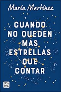 María Martínez - Cuando no queden más estrellas que contar