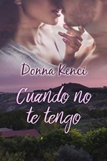 Donna Kenci - Cuando no te tengo