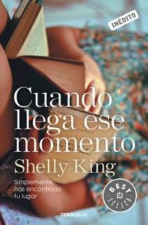 Shelly King - Cuando llega ese momento