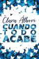 Clara Álbori - Cuando todo acabe