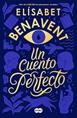 Elísabet Benavent - Un cuento perfecto
