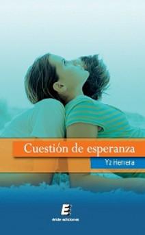 Yz Herrera - Cuestión de esperanza