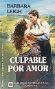 Barbara Leigh - Culpable por amor