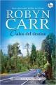 Robyn Carr - Dados del destino