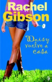 Rachel Gibson - Daisy vuelve a casa