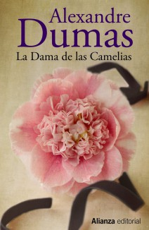 Alexandre Dumas (hijo) - La dama de las Camelias