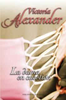Victoria Alexander - La dama en cuestión