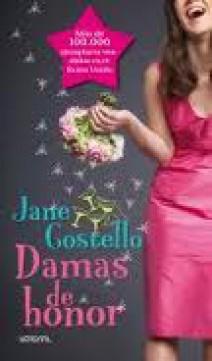 Jane Costello - Damas de honor