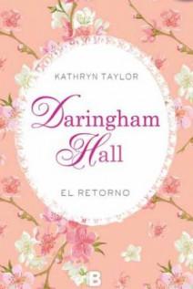 Kathryn Taylor - Daringham Hall. El retorno