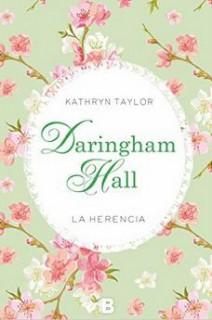 Kathryn Taylor - Daringham Hall. La herencia