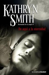 Kathryn Smith - De aquí a la eternidad