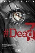 #Dead 7
