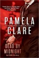 Pamela Clare - Dead by midnight