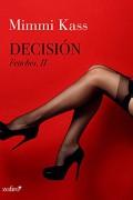 Decisión. Fetiches II