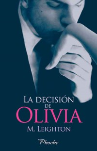 La decisión de Olivia