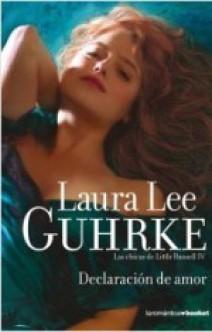 Laura Lee Guhrke - Declaración de amor