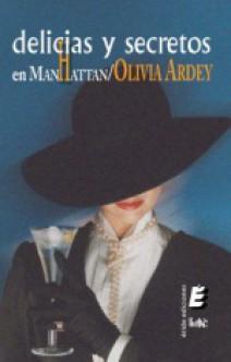 Olivia Ardey - Delicias y secretos en Manhattan