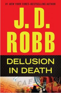 J.D. Robb - Delusion in death