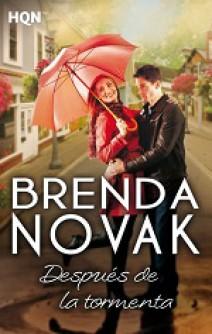 Brenda Novak - Después de la tormenta