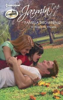 Pamela Browning - El deseo de Phoebe