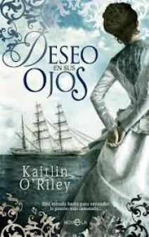 Kaitlin O'Riley - Deseo en sus ojos