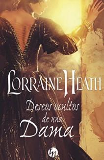 Lorraine Heath - Deseos ocultos de una dama