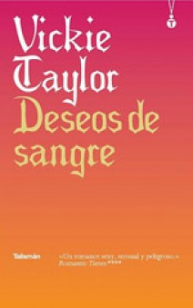 Vickie Taylor - Deseos de sangre