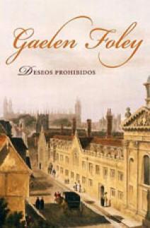 Gaelen Foley - Deseos prohibidos
