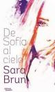 Sara Brun - De Sofía al cielo