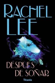 Rachel Lee - Después de soñar
