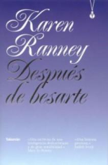 Karen Ranney - Después de besarte
