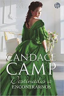 Candace Camp - Destinados a encontrarnos