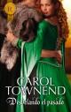 Carol Townend - Desvelando el pasado