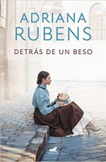 Adriana Rubens - Detrás de un beso