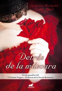 Adriana Rubens - Detrás de la máscara