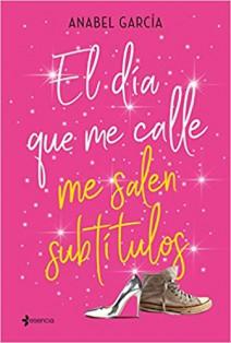 Anabel García - El día que me calle me salen subtítulos