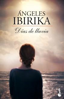 Ángeles Ibirika - Días de lluvia