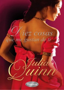 Julia Quinn - Diez cosas que me gustan de ti