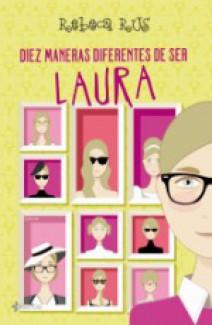 Rebeca Rus - Diez maneras diferentes de ser Laura