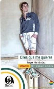 Ángel Hernández - Diles que me quieres